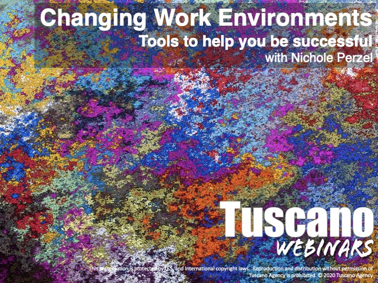 Changing Work Environments - Tools to Help you be Successful